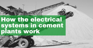 How the electrical systems in cement plants work